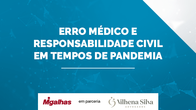 Erro Médico e Responsabilidade Civil em tempos de pandemia