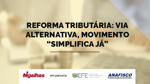 Reforma tributária: via alternativa, movimento