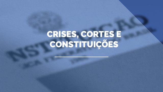 Crises, Cortes e Constituições (4º edição)