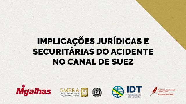 Implicações jurídicas e securitárias do acidente no Canal de Suez