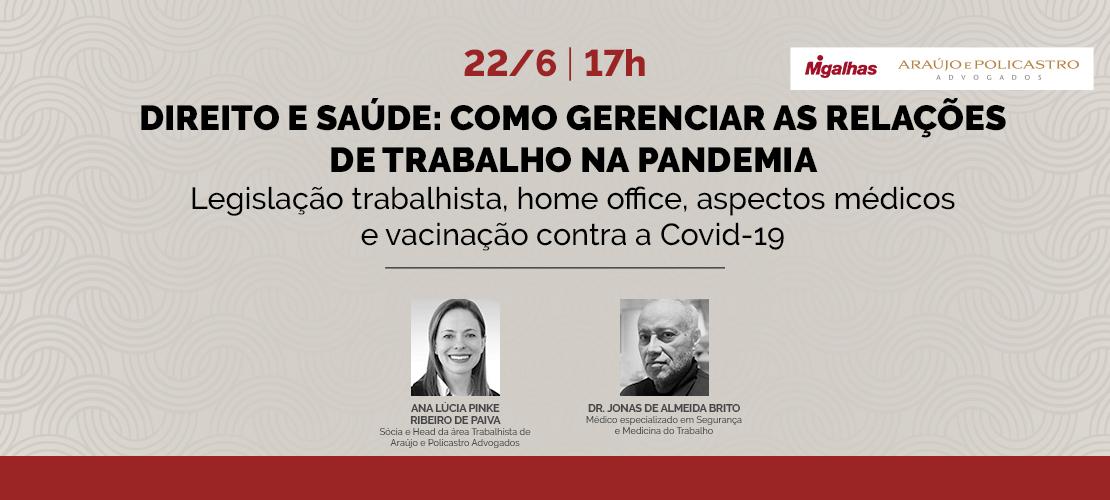 Direito e Saúde: como gerenciar as relações de trabalho na pandemia