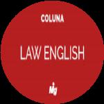 As áreas do direito e sua tradução para o inglês - Parte II