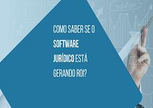Como saber se o software jurídico está gerando ROI?