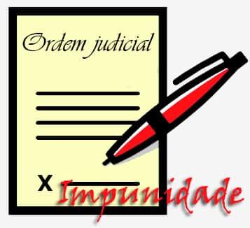 Descumprimento de ordem judicial e o fenômeno Impunidade