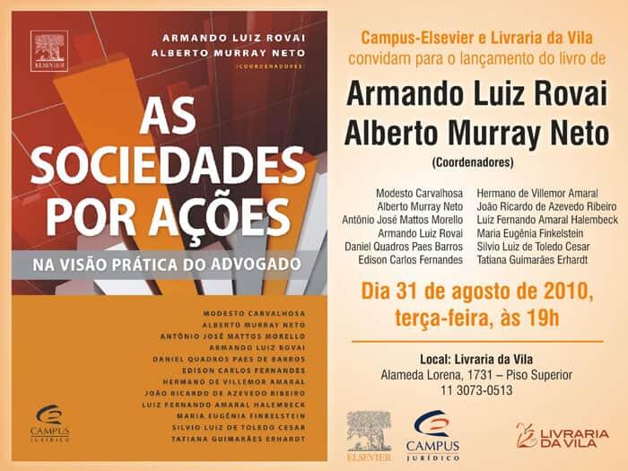 """Lançamento da obra """"As Sociedades por Ações na Visão Prática do Advogado"""""""