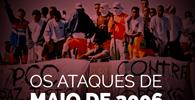 Crimes de Maio: Estado de SP não indenizará familiares de vítimas