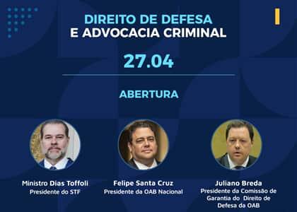 """Ministro Toffoli abre """"1ª Videoconferência Nacional do Direito de Defesa e Advocacia Criminal"""""""