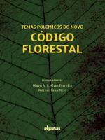 Temas Polêmicos do Novo Código Florestal